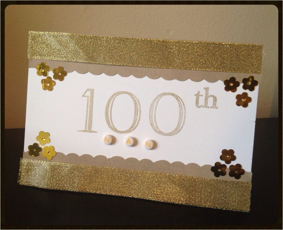 homemade 100th birthday card birthday and other cards