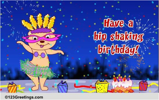 123 Birthday Cards Free Online Hip Shaking Birthday Free Funny