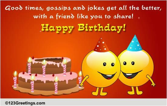 it 39 s my friend 39 s birthday free for best friends ecards