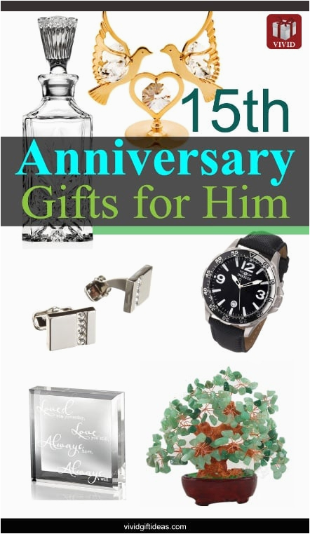 15th wedding anniversary gift ideas for men vivid 39 s gift
