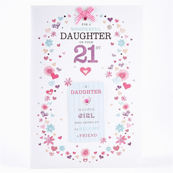21st birthday card for a wonderful daughter card factory
