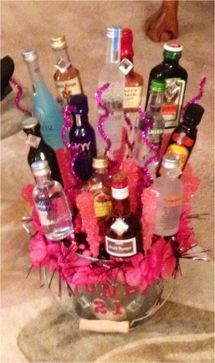 21st Birthday Gift Basket Ideas For Her Made An Edible Alcohol My Dear Friend
