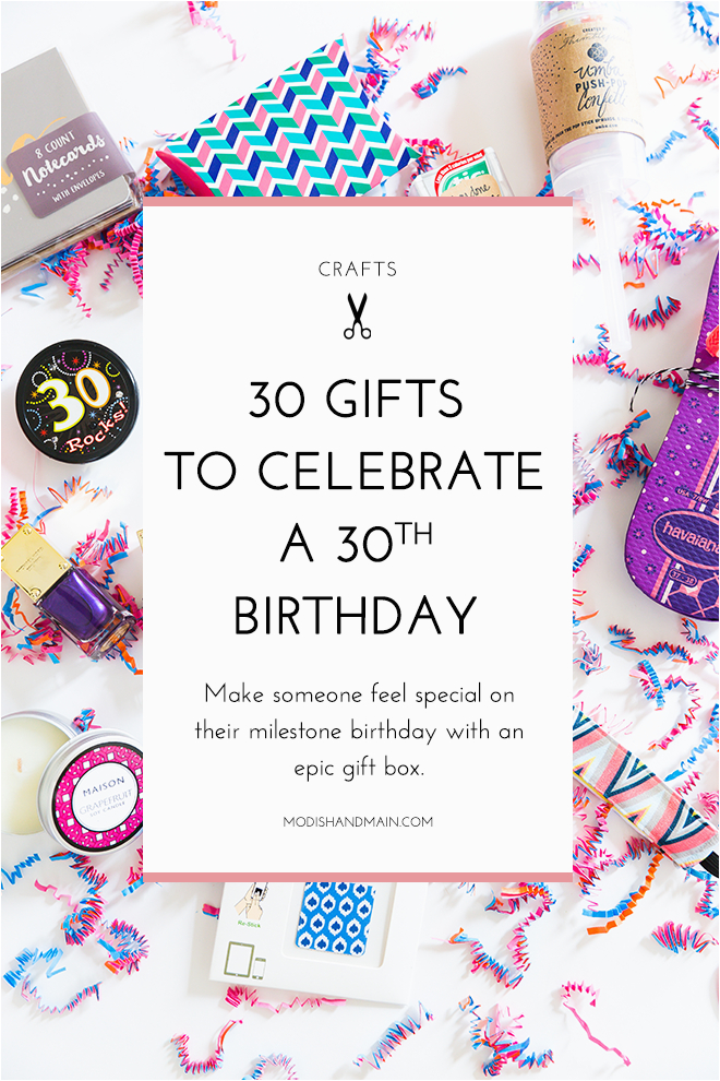 30 gifts for 30th birthday modish main