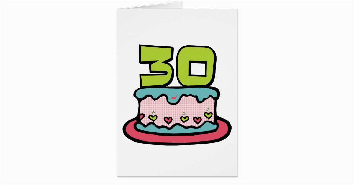 30 Year Old Birthday Cards Cake Card Zazzle