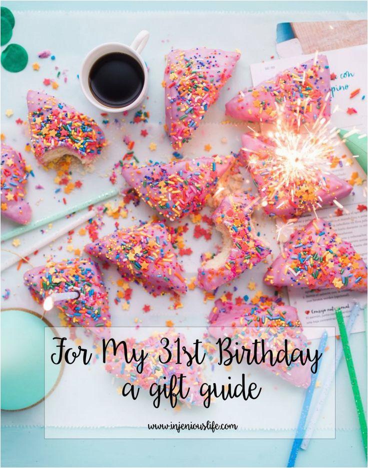 25 best ideas about 31st birthday on pinterest 31