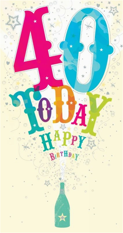 107382772344982550 Ling Design 40 Today Birthday Card