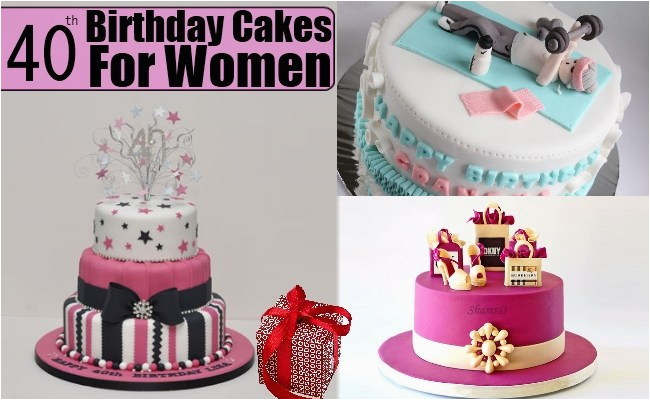 40th Birthday Ideas For A Woman Cakes Women Cake