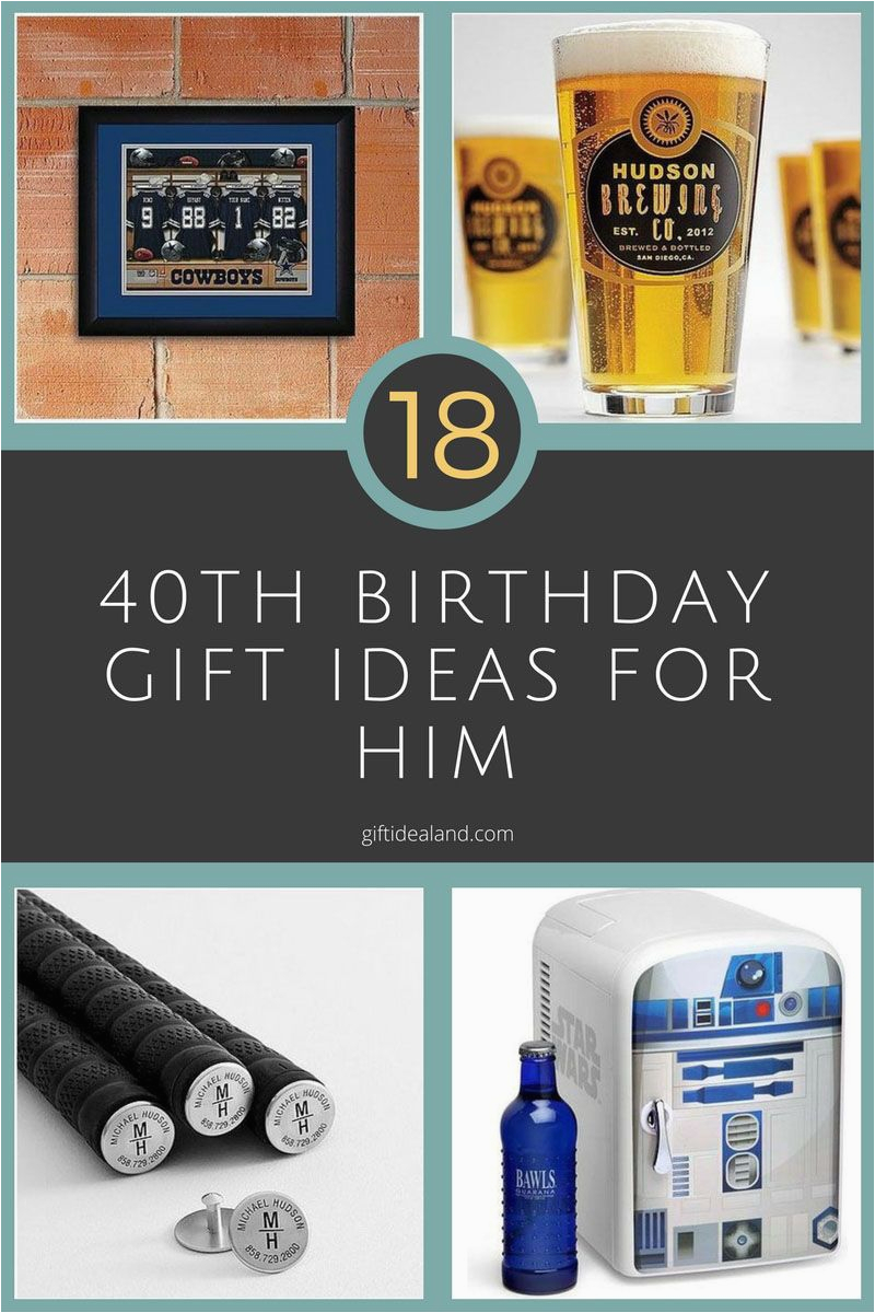 40th Birthday Ideas For Dad 18 Great Gift Him