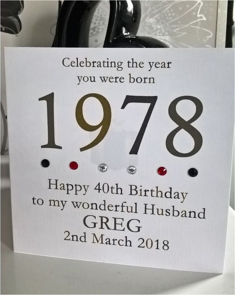 40th Birthday Ideas For Son 1978 Year You Were Born Card Personalised 6