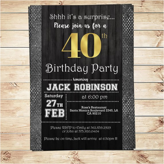 40th Birthday Invitation Wording For Men Mens Party Black Silver And Gold