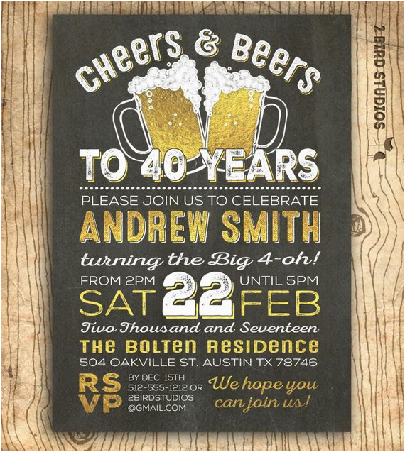 40th Birthday Invitations For Male Invitation Men Cheers Beers To 40 Years