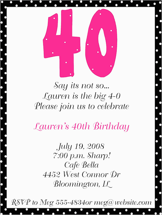 40th Birthday Sayings For Invitations Party Invitation Wording Free Printable