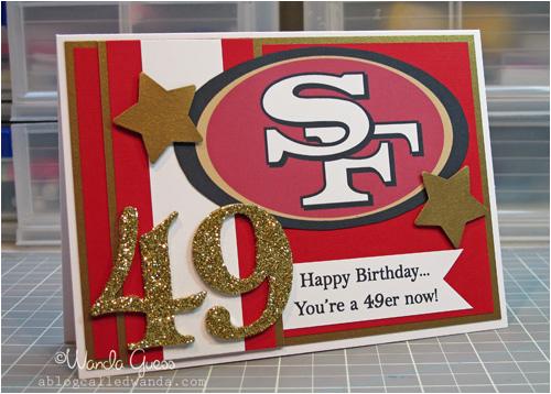 49ers Happy Birthday Card 49er Birthday Card Www Ablogcalledwanda Com Card for My