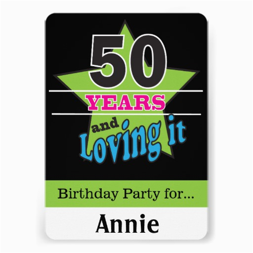 50 Year Old Birthday Party Invitations Years And Loving It 5x7 Paper Invitation