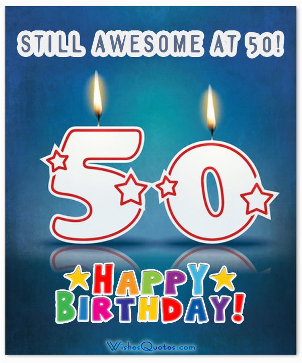 50 Years Old Birthday Cards Inspirational 50th Wishes And Images