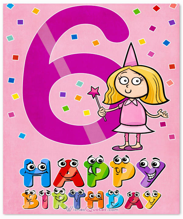 6 Year Old Birthday Card Messages Happy 6th Wishes For