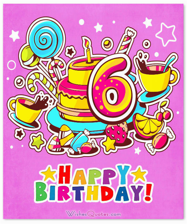 6 Year Old Birthday Card Messages Happy 6th Wishes For Boy Or