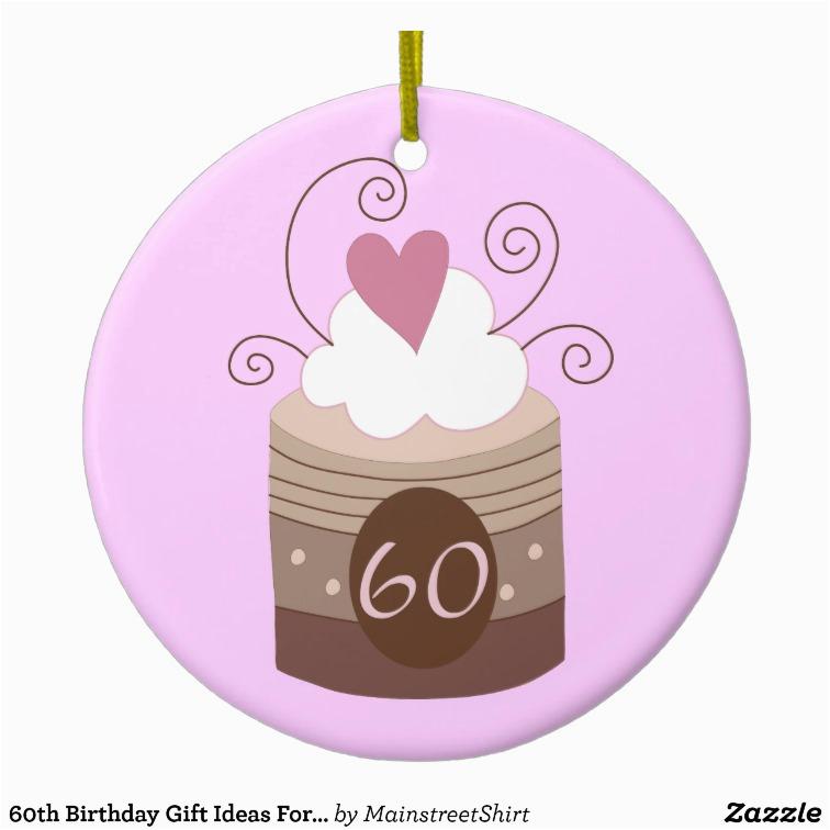 60th birthday gift ideas for her ceramic ornament zazzle
