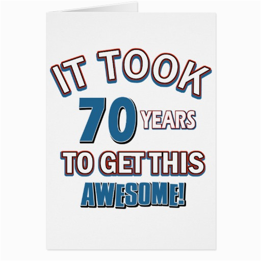70 Year Old Birthday Cards Designs Greeting Card Zazzle
