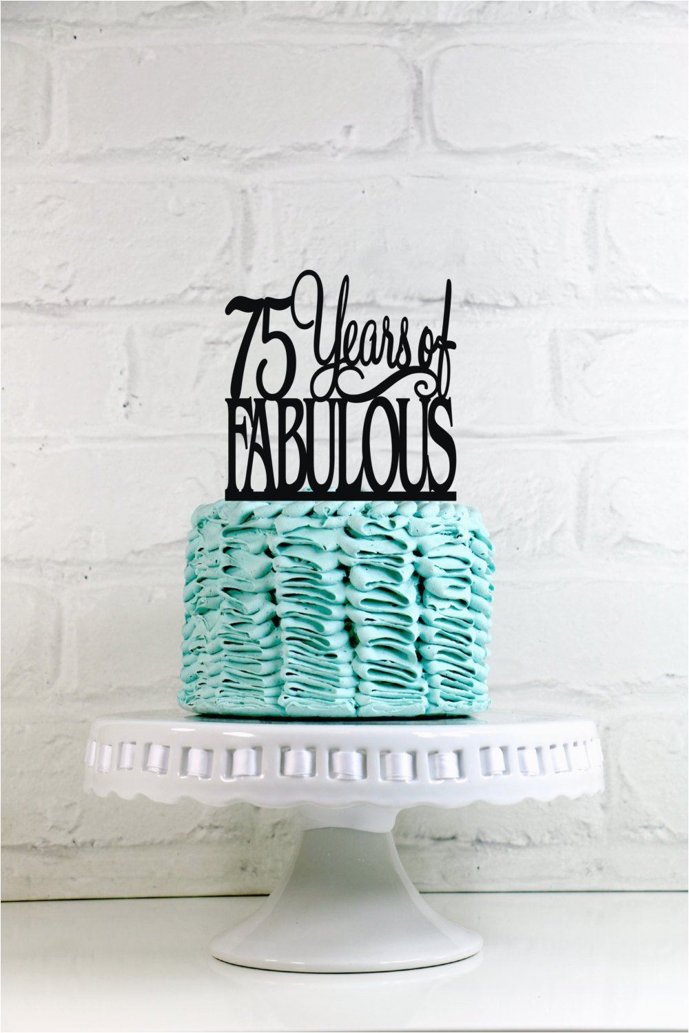75 Birthday Decorations Years Of Fabulous 75th Cake Topper Or Sign