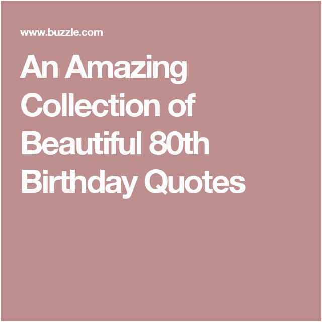 best 25 80th birthday quotes ideas on pinterest