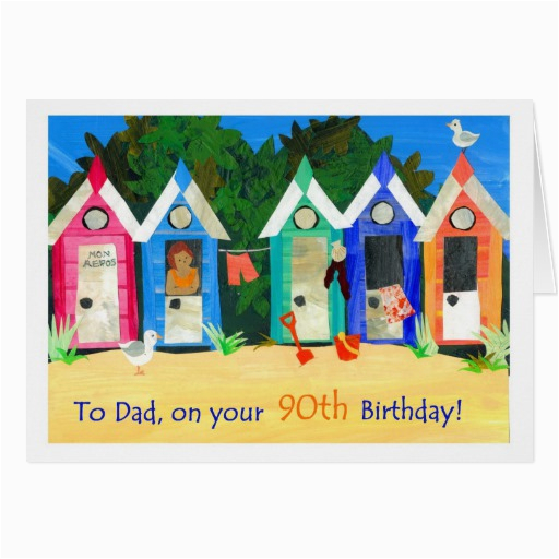 90th Birthday Cards For Dad Card A Father Beach Huts Zazzle