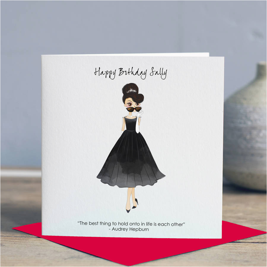 audrey hepburn 39 hold onto eachother 39 birthday card by lisa