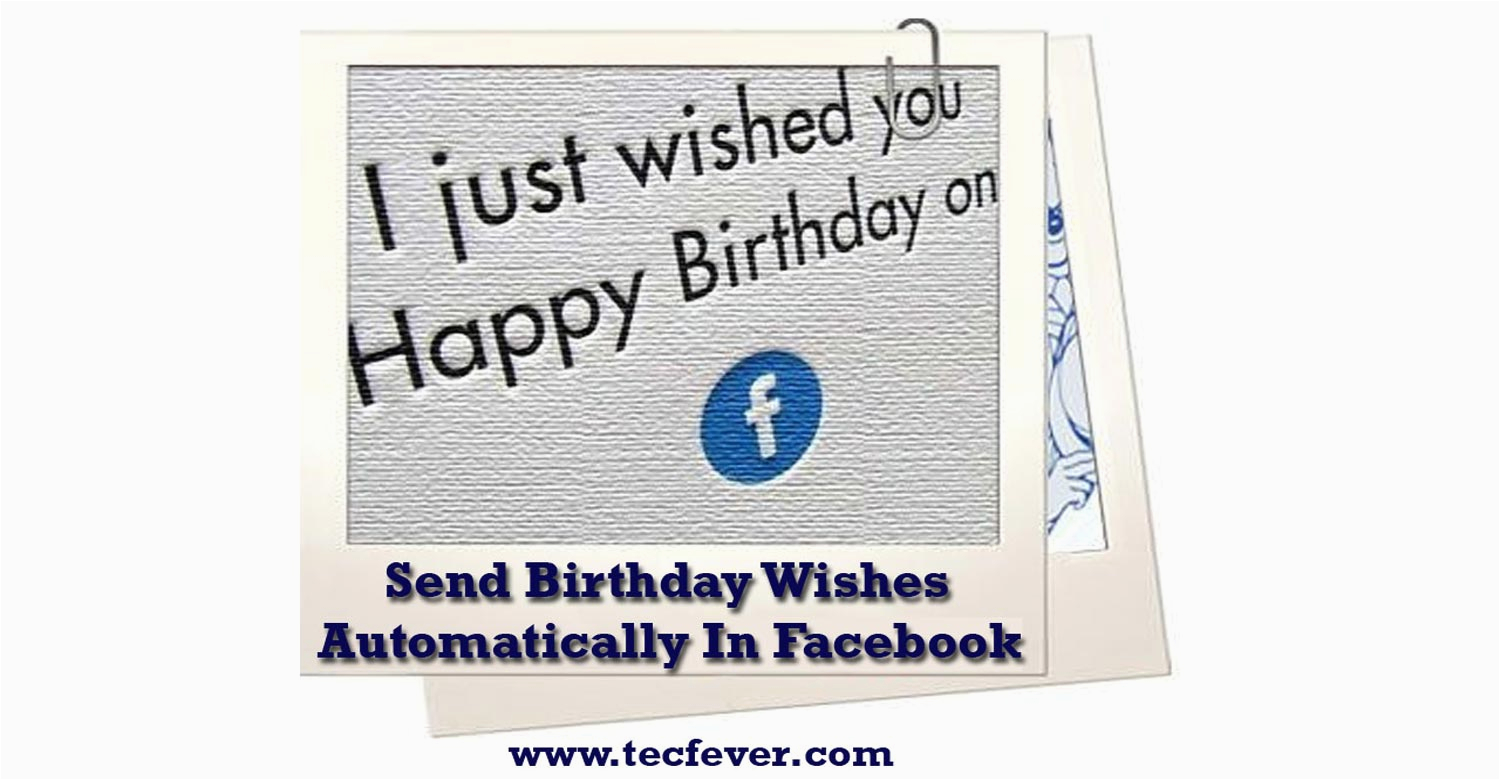 Automatically Send Birthday Cards How To Wishes Facebook