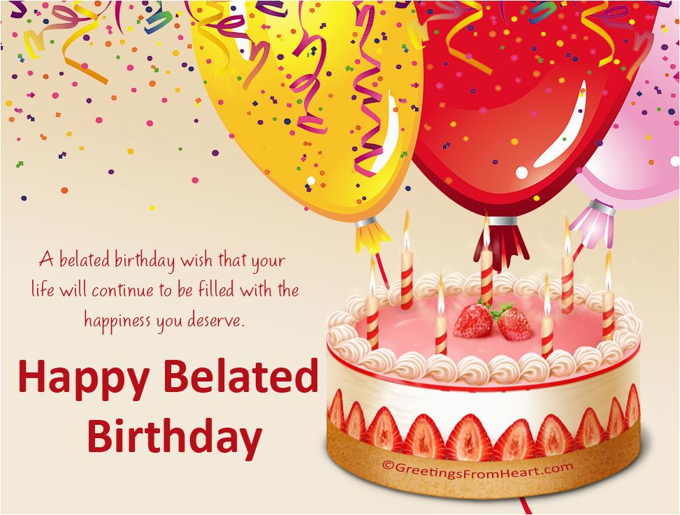 happy belated birthday greetings belated birthday scraps