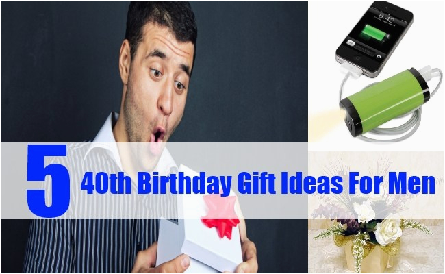 40th birthday gift ideas for men best birthday gift