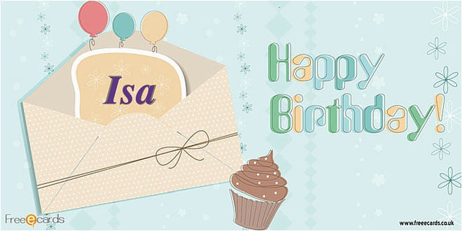 happy birthday isa free ecards