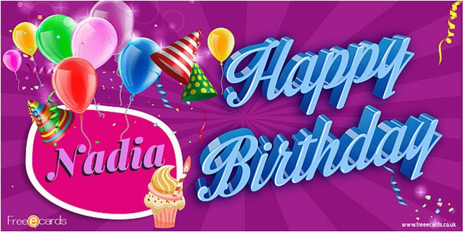 Best Free E Birthday Cards Uk Happy Nadia Ecards