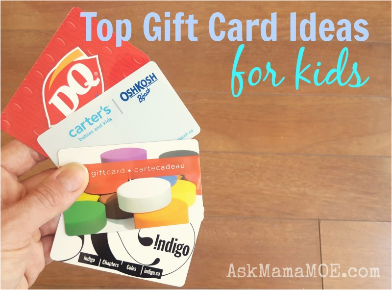 top birthday gift cards for kids ask mama moe