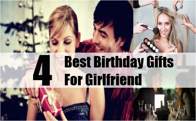 best birthday gifts for girlfriend how to choose