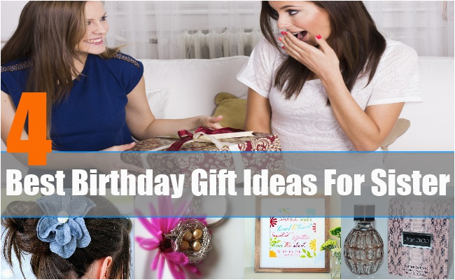 Best Gift For Sister On Her Birthday Ideas Unique