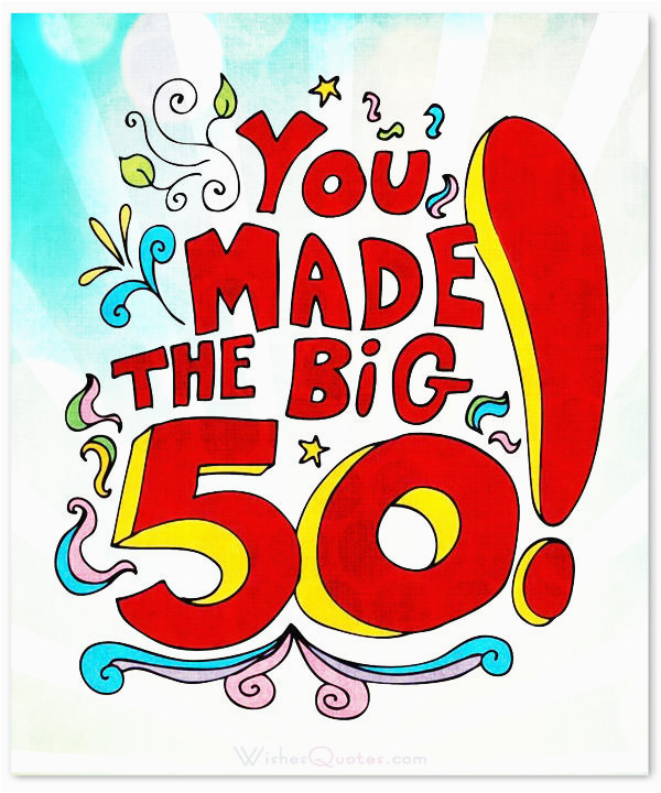 Big 50th Birthday Cards Inspirational Wishes And Images