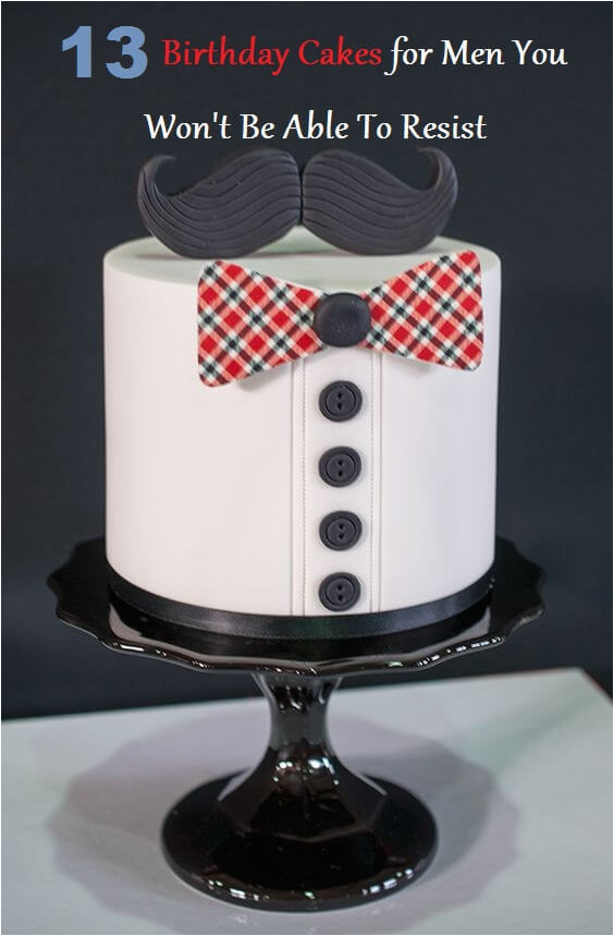 13 birthday cakes for men you wont be able to resist