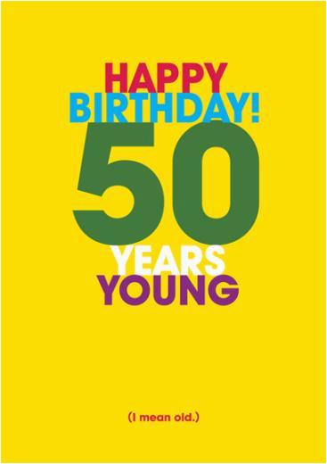 Birthday Card 50 Years Old