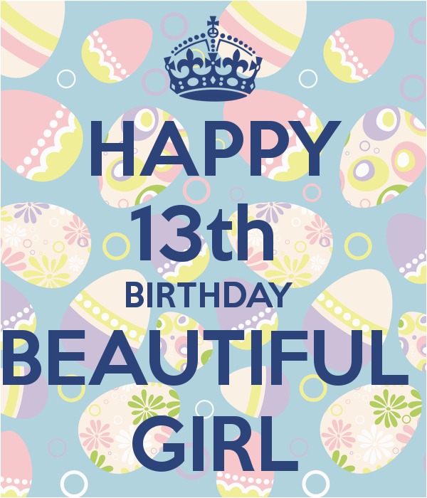 happy 13th birthday beautiful girl poster kaur keep