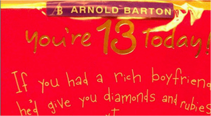 worst birthday card tells 13 year old girls to score rich