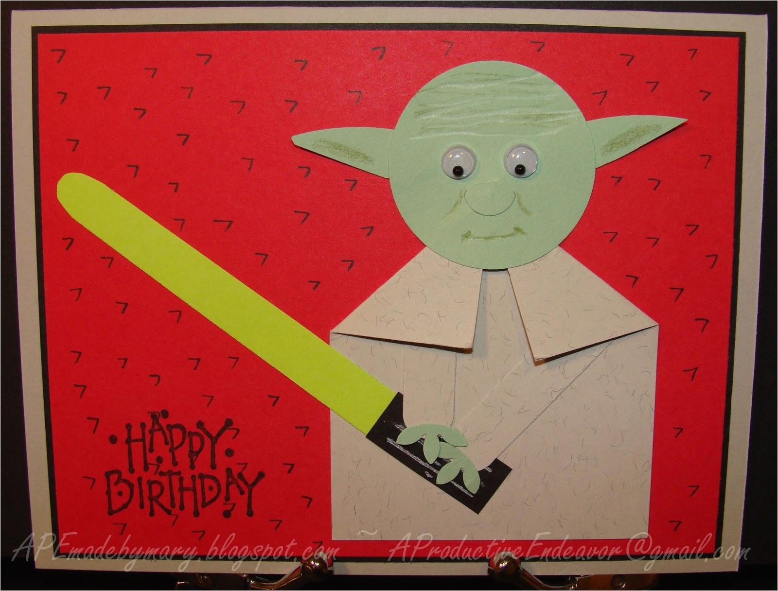Birthday Card For 6 Year Old Boy A Paper Endeavor Yoda