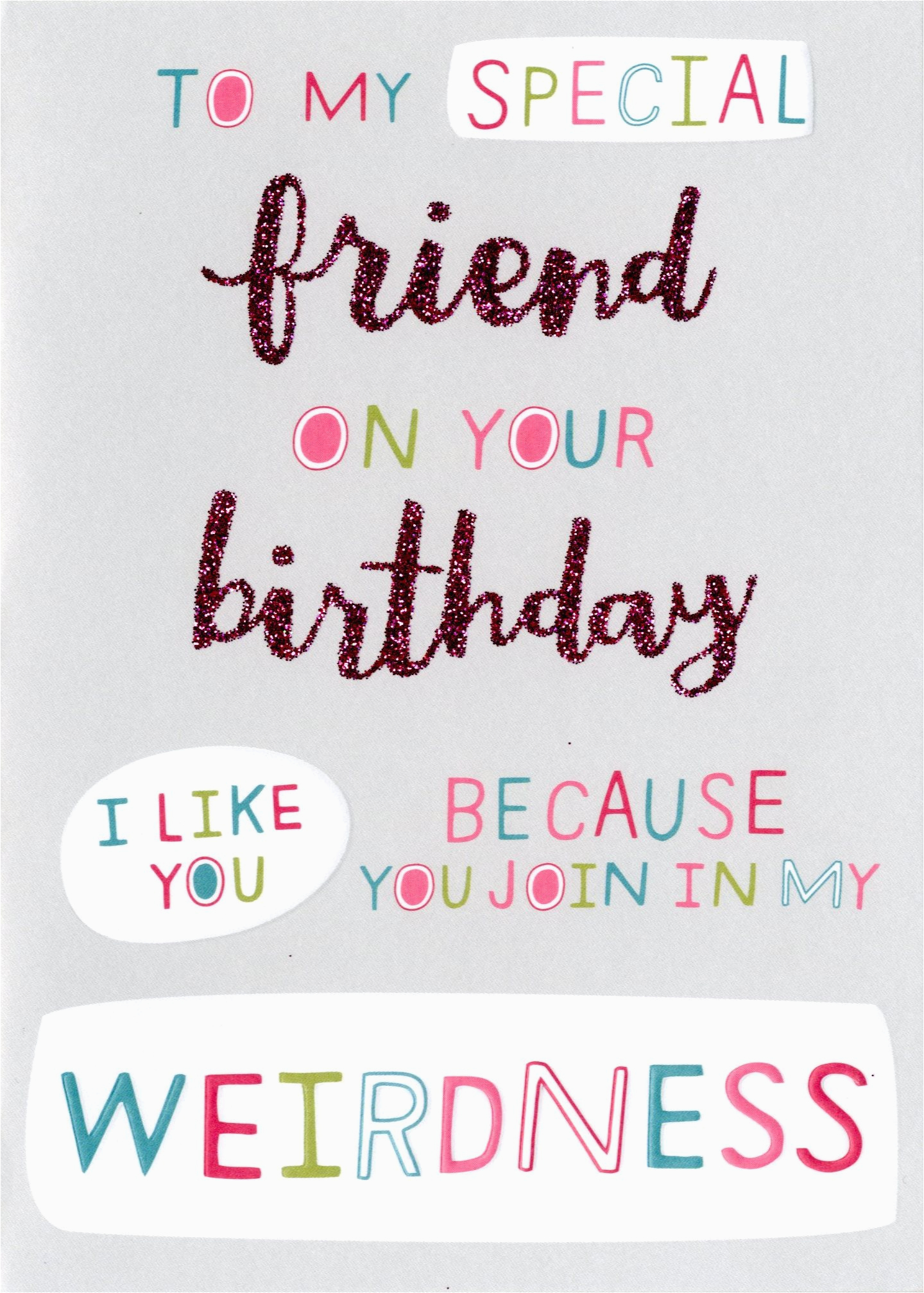 kcsnhmt010 special weird friend birthday card second nature more than words cards