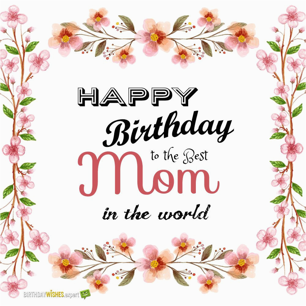 Birthday Card For Mama Best Mom In The World Wishes Your Mother