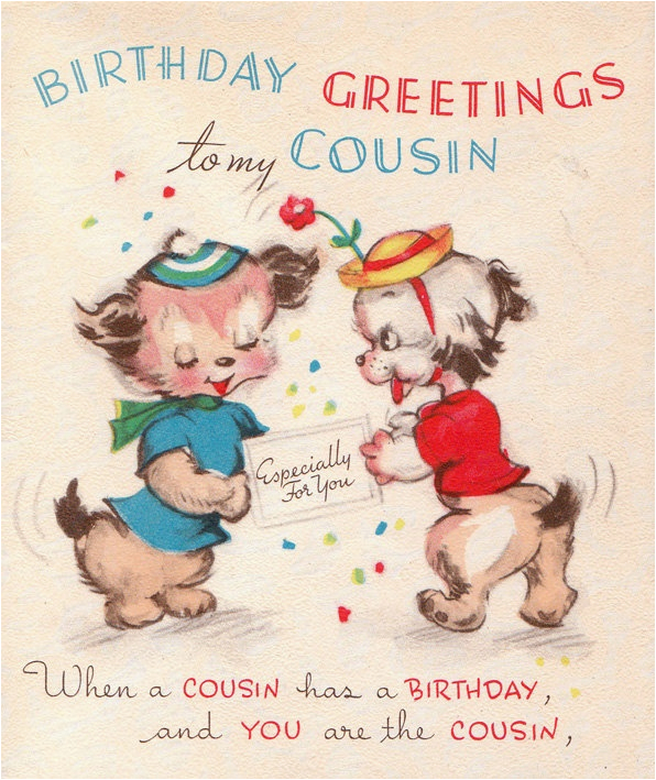 Birthday Card for My Cousin Vintage 1950s Birthday Greetings to My Cousin Card