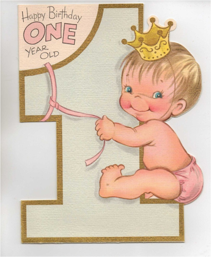 Birthday Card for One Year Old Baby Girl 1950s Happy Birthday One Year Old Birthdays Happy and
