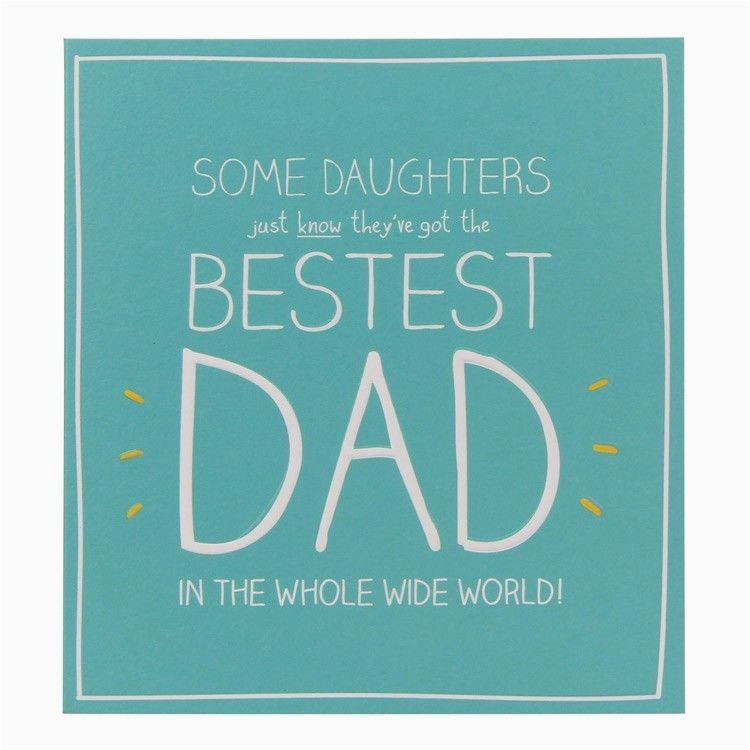 happy birthday bestest dad card for daddy father from