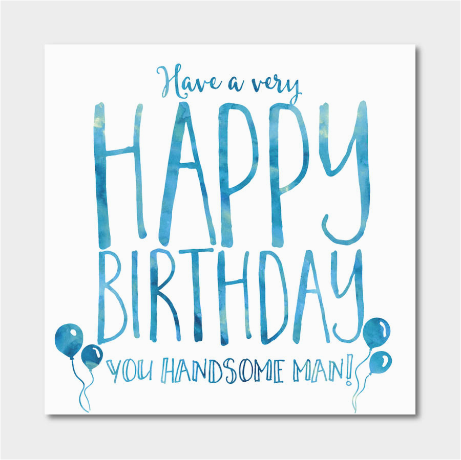 39 handsome man 39 birthday card by ivorymint stationery