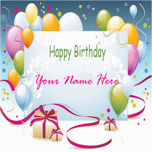 Birthday Card Images With Name Editor Happy Birthday Cards With Name