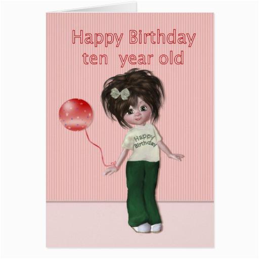 happy birthday ten year old girl card zazzle