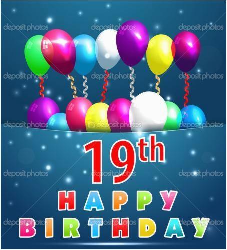 happy birthday 19 year old birthday wishes 19 year old